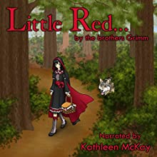 Little Red... Audiobook by Kathleen McKay Narrated by Kathleen McKay