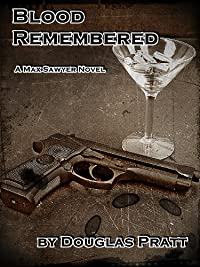Blood Remembered by Douglas Pratt ebook deal