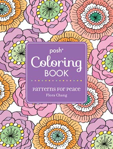 Posh Adult Coloring Book: Patterns for Peace (Posh Coloring Books) -