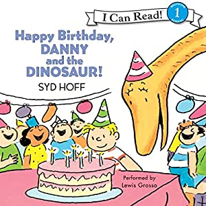 Happy Birthday, Danny and the Dinosaur! Audiobook