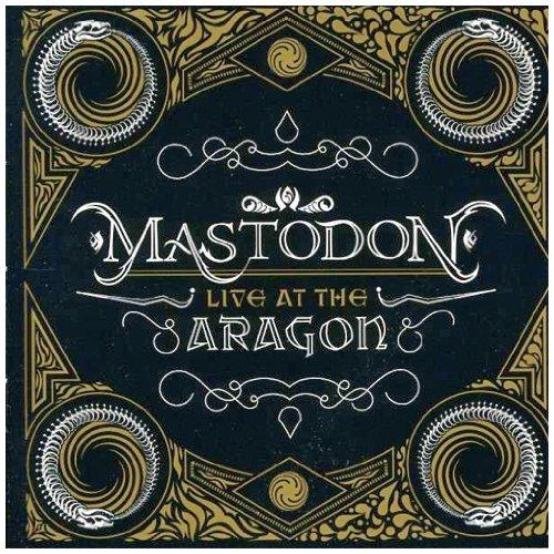 Mastodon - Live At The Aragon (Cd+dvd) - Zortam Music