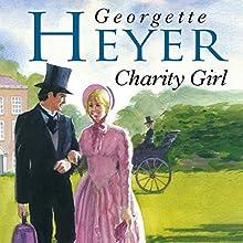 Charity Girl | Livre audio Auteur(s) : Georgette Heyer Narrateur(s) : Daniel Philpott