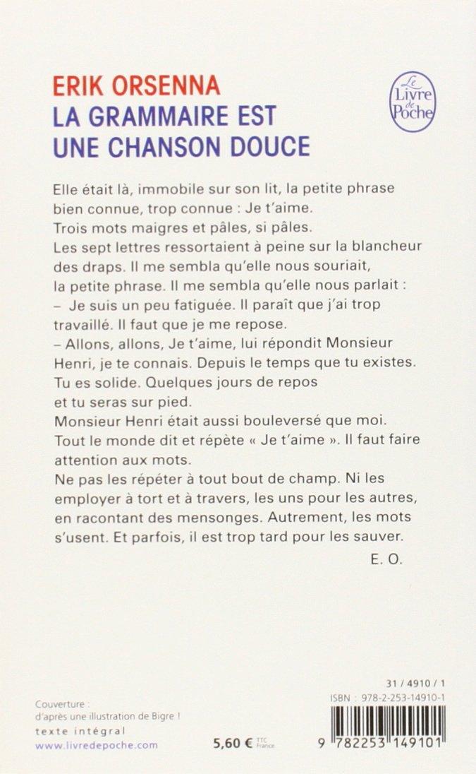 Amazon Fr La Grammaire Est Une Chanson Douce Erik