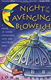 img - for Night of the Avenging Blowfish: A Novel of Covert Operations, Love, and Luncheon Meat book / textbook / text book