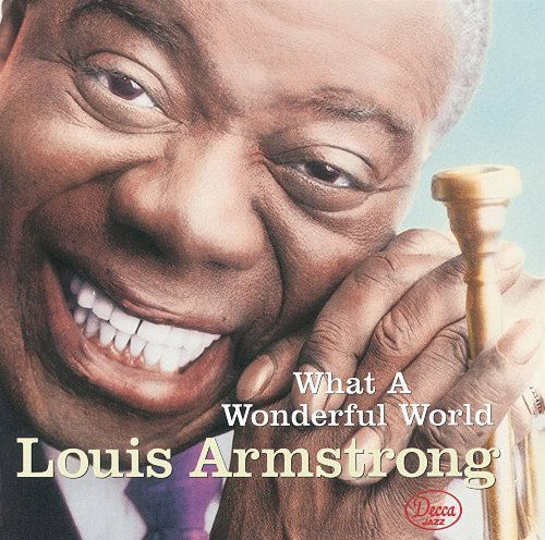 What a Wonderful World by Armstrong, Louis (1990) Audio CD