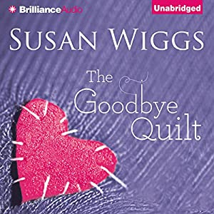 The Goodbye Quilt Audiobook
