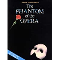 Phantom of the Opera - Souvenir Edition: Piano/Vocal Selections (Melody in the Piano Part)
