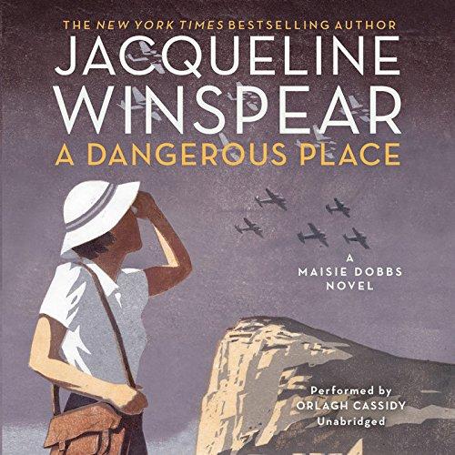 A Dangerous Place (Maisie Dobbs series, Book 11)