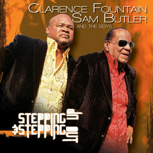 Cd Clarence Fountain - Stepping Up & Stepping Out