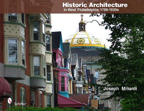 Historic Architecture in West Philadelphia, 1789-1930s ebook