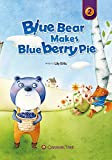 img - for Blue Bear Makes Blueberry Pie (Caramel Tree Readers Level 2) book / textbook / text book