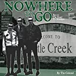 Nowhere to Go, Part 1: The Road To Nowhere |  The Colonel