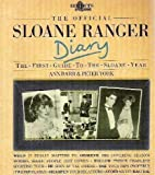 The Official Sloane Ranger Diary: The First Guide to the Sloane Year