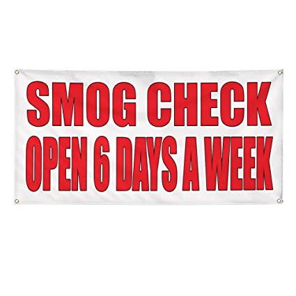 How Much Does A Smog Check Cost >> Amazon Com Vinyl Banner Sign Smog Check Open 6 Days A Week