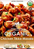 Arora Creations USDA-Organic CHICKEN TIKKA MASALA Indian Spice Blend 0.9oz (1 Pack) (Click to See All 7 Flavors) (Curry / Seasoning / Herb / Mix)