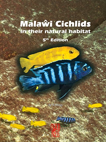 Malawi Cichlids in their Natural Habitat, New 5th Revised & Expanded Edition (Cichlid Natural)