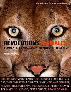 Révolutions animales : comment les animaux sont devenus intelligents ?, Matignon, Karine Lou (Ed.)