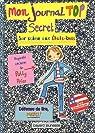 Mon journal top secret : Sur scène aux Etats-Unis par Schulman
