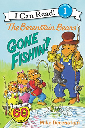 the-berenstain-bears-gone-fishin-i-can-read-level-1