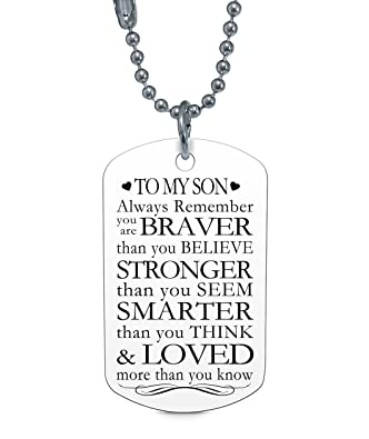 son dog tag gifts to my son always remember you are braver dog tag
