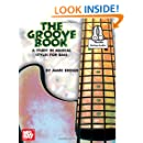 Groove Book: A Study in Musical Styles for Bass
