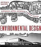 Environmental Design: Architecture, Politics, and Science in Postwar America (Midcentury: Architecture, Landscape, Urbanism, and Design)