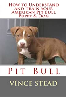 Buy Pitbull: Training Guide- Learn How To Completely Train Your