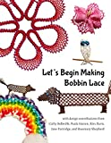 img - for Let's Begin Making Bobbin Lace book / textbook / text book
