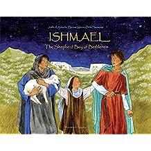 Ishmael: The Shepherd Boy of Bethlehem by Odile Haumonte (2014-10-15)