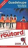 Guadeloupe : Les Saintes, Marie-Galante, La Désirade, Saint-Martin, Saint-Barthélemy