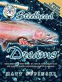 Steelhead Dreams (Rev), Matt Supinski, 1571885129
