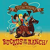 Music : Ruckus on the Ranch