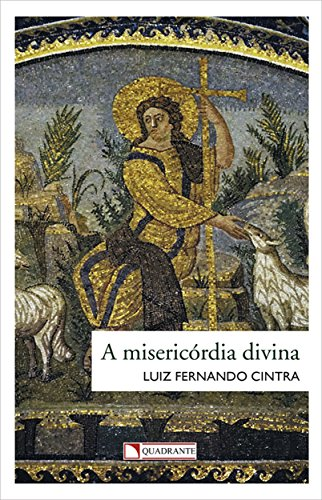 a-misericordia-divina-temas-cristaos-livro-88-portuguese-edition