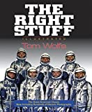 By Tom Wolfe The Right Stuff: Illustrated (Ill) [Hardcover]