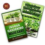 Indoor Gardening & Container Herb Gardening Box Set: The Urban Gardener's Beginner's Pack | Dr John Stone