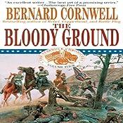 Bloody Ground: Nathaniel Starbuck Chronicles, Book IV | Bernard Cornwell