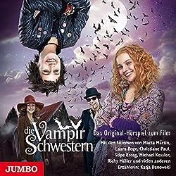 Die Vampirschwestern (Die Vampirschwestern - Filmhörspiel 1)