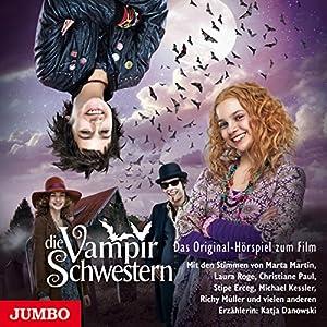 Die Vampirschwestern (Die Vampirschwestern - Filmhörspiel 1) Hörspiel