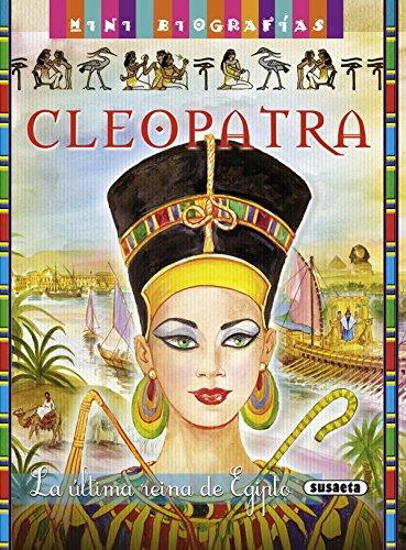 Cleopatra. La Última Reina De Egipto