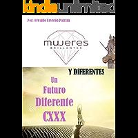 Mujeres Brillantes y Diferentes (Un Futuro Diferente nº 130)