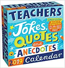 Teachers 2019 Day-to-Day Calendar: Jokes, Quotes, and