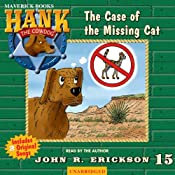 The Case of the Missing Cat: Hank the Cowdog | John R. Erickson
