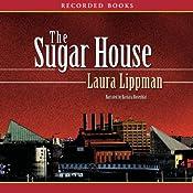 The Sugar House: A Tess Monaghan Mystery | Laura Lippman