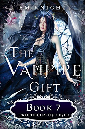 The Vampire Gift 7: Prophecies of Light cover