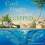 Gypped: A Reagan Reilly Mystery | Carol Higgins Clark