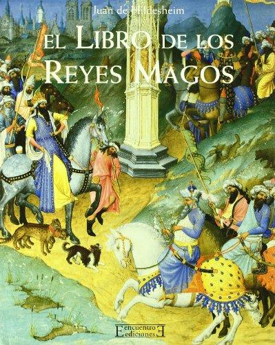 Descargar Libro El Libro De Los Reyes Magos De Juan Juan De Hildesheim