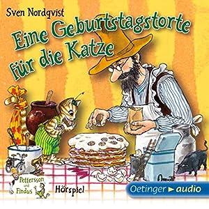 Eine Geburtstagstorte für die Katze (Pettersson und Findus Hörspiel) Hörspiel