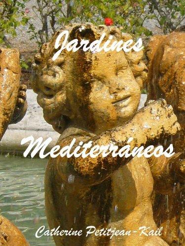 Descargar Libro Jardines Mediterráneos Catherine Petitjean-kail