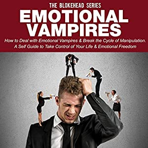 Emotional Vampires Audiobook
