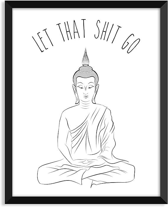Amazon.com: Let Que mierda Go, Yoga, Cartel, Zen, Buda ...